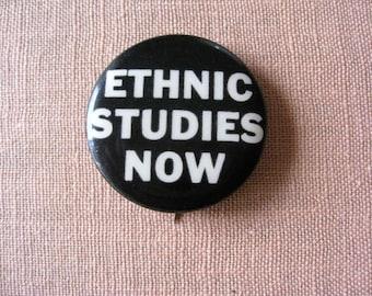 ETHNIC STUDIES NOW Hippie Black Panther Era  Button-  Psychedelic Free Love Era  Haight Ashbury Counterculture