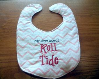 Alabama My First Words Roll Tide Embroidery Handmade Baby Bib on Pink Chevron