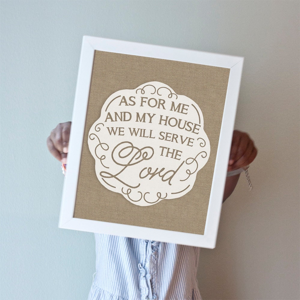 As For Me And My House print with burlap background