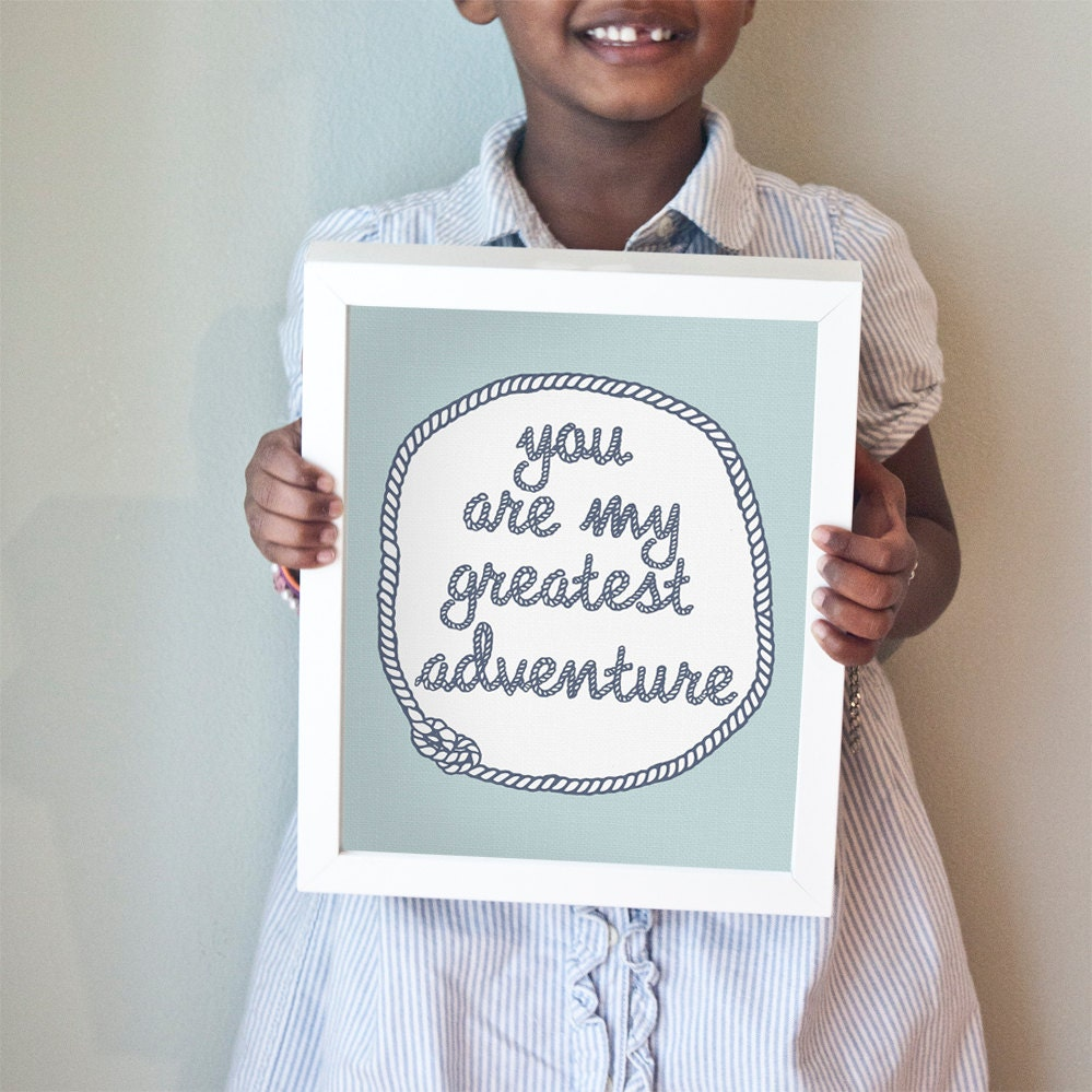 Printable 8x10 You Are My Greatest Adventure