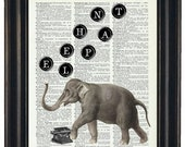 BOGO SALE Dictionary Art Print Dictionary Print Vintage Dictionary Prints QuoteTypewriter Keys Elephant HHP Original Concept and Design