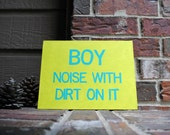 """boy: noise with dirt on it Painted onto 9""""x12"""" Canvas Panel"""