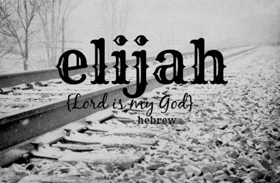 items similar to christian baby boy art scripture name quote elijah typography bible name print
