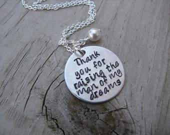 "Mother in Law Necklace- ""Thank you for raising the man of my dreams"" with accent bead of your choice-  1 inch pendant"