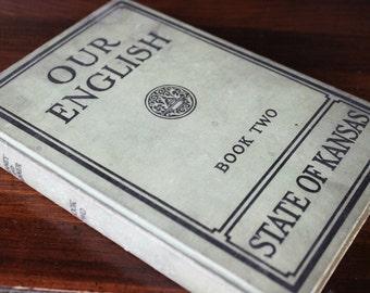 Vintage English Text Book - Vintage State of Kansas Book