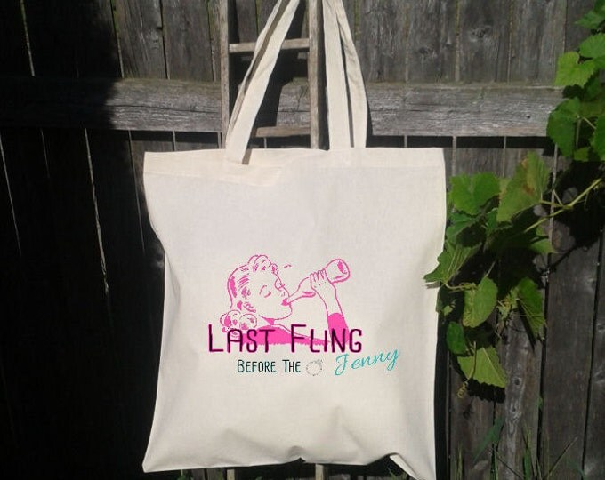 Wedding Tote Bachelorette Party - Wedding Welcome Tote -Bridesmaid Tote - Wedding Party - Last Fling Before the Ring