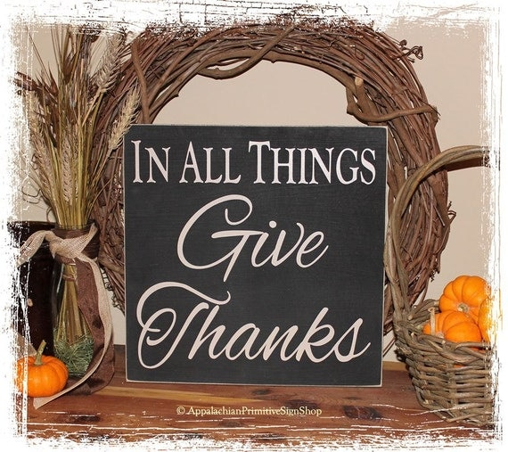 items similar to thanksgiving decor in all things give