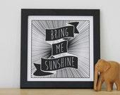 Bring Me Sunshine, Screen print, typographic art, birthday gift, whimsical gift, chatty nora, motivational