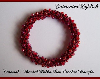 Tutorial Beaded Crochet Polka Dot Bangle - Left Handed and Right Handed Beading Pattern, Instructions, Instant Download, PDF, Do It Yourself
