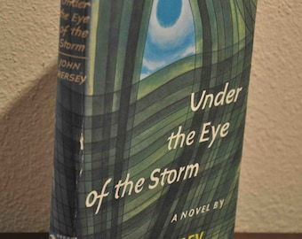 book Under the Eye of the Storm, a Novel by John Hersey