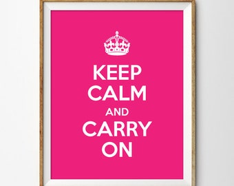 "Keep Calm & Carry On Print 8""x10"""