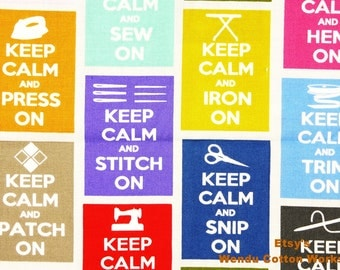 Keep Calm and Sew On - Timeless Treasures - Cotton Fabric - S2F1 - 1 yard