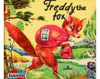 The Adventures of Freddy the Fox 1960s Children's Book by Corrie Scherrewitz Vintage Illustration