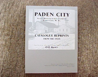 Paden City Glass Catalogue Reprints From the 1920s 1930s, O.O. Brown Reference Book, Vintage Glassware Sales Catalogs
