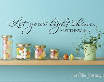 Let Your Light Shine Wall Decal, Matthew 5:16 Scripture Wall Decal - Scripture Vinyl Wall Lettering Art Decal -Christian Wall Decal