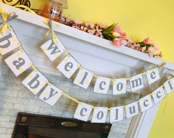 BABY Shower Decorations / Yellow and Gray Baby Shower / Welcome Baby Banner / Nursery Decor / Birth Announcement / Custom colors