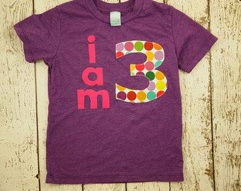 Purple Hot pink i am 3 polka dot Organic Shirt Blend customize colors girls birthday shirt first birthday and up