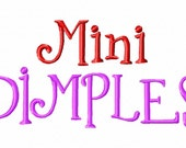 Mini Dimples Machine Embroidery Font - Sizes .5in. (half inch) BUY 2 get 1 FREE - Mini Fonts