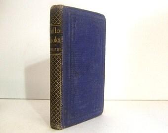 Rollo Books - Rollo's Correspondence by Jacob Abbott, Antique Children's Book 1862 Civil War Era Edition Issued by Sheldon & Co Vintage Book