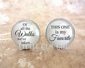 Father of the Bride Cuff Links - Of all the Walks we've taken This One is my Favorite Cuff Links Silver Gifts for Dad - Wedding Cufflinks