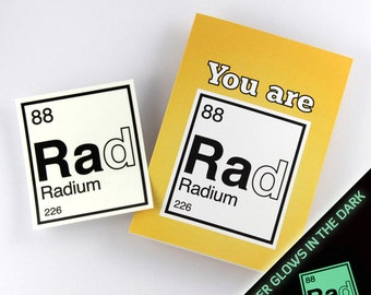 Valentine Card, Chemistry Card, You are Rad Card, Periodic Table Friendship Card, with Removable Glow-in-the-dark Sticker