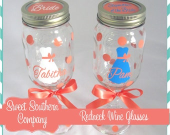6 Personalized Bride and Bridesmaid Redneck Wine Glasses