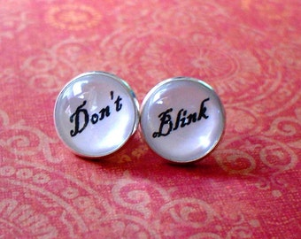 "20% OFF - "" Don't Blink  "" Doctor Who Tardis black and white Cabochon Stud Earring,Earring Post,Cute Gift Idea (white)"