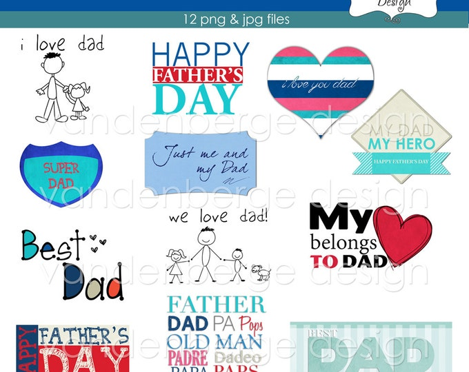 Father's Day Clip Art - I Love Dad - 12 jpg & png files