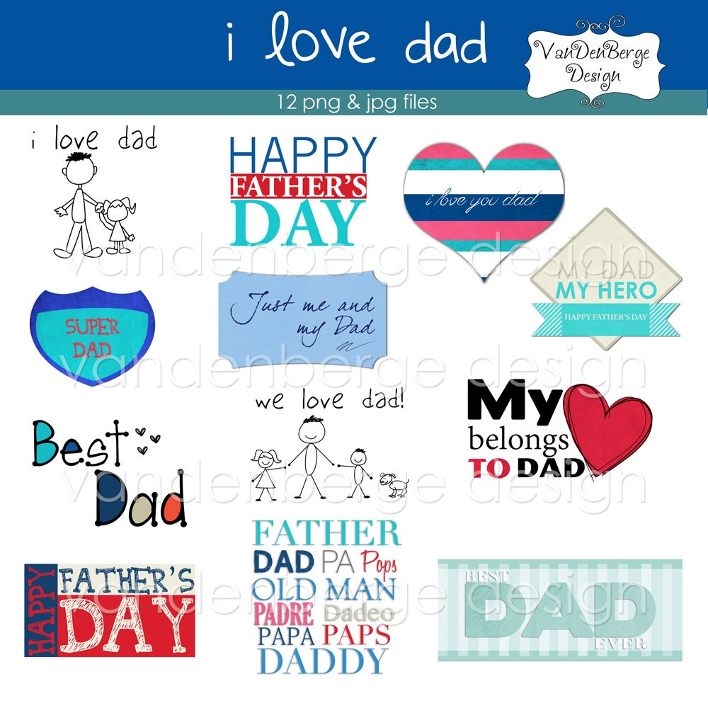 Fathers Love: 12 Jpg & Png Files