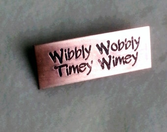 Copper Pin - Wibbly Wobbly Timey Wimey