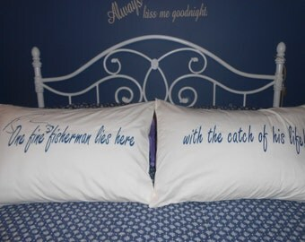 Fisherman Quote Hand Painted Pillowcases for your Bedroom Decor
