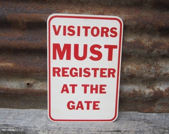 Vintage Cardboard Sign Visitors Must Register at Gate Red and White Industrial Application Mine Mining Factory Steel Mill Murphys 15 Cents