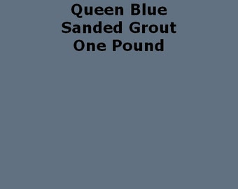 Mosaic Grout Queen Blue SANDED One Pound