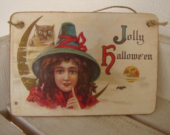 Jolly Halloween sign, vintage image on wooden tag with string to hang.