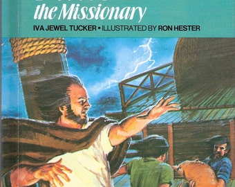 Paul the Missionary Vintage Childrens Biblearn Series Book by Iva Jewel Tucker Illustrated by Ron Hester