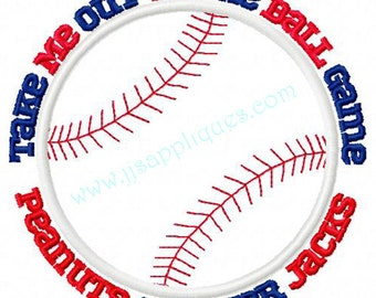 Sports Sayings Baseball Embroidery Applique Design  - Baseball Take Me Out for 4x4, 5x7, 6x10 hoops - Instant Download