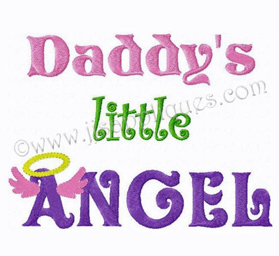 Family Design saying Daddy's Little Angel Embroidery Design with Halo and Angel Wings 4x4, 5x7, 6x10 hoop sizes Instant Download