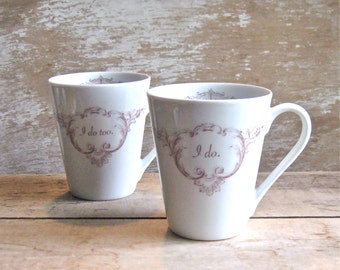 Wedding, Engagement Mugs, Pair, Happily Ever After, I Do and I Do Too, Ready to Ship
