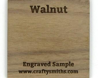 Walnut - Solid Wood Laser Engraved Sample Chip