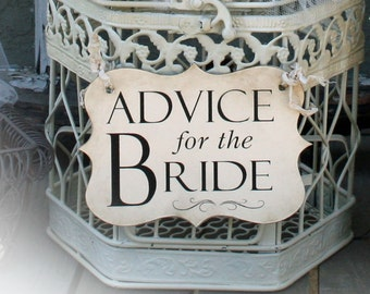 Advice for the bride sign