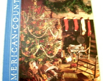 A COUNTRY CHRISTMAS American Country Series Hardcover Book Time Life Books 1989