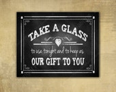 """Printed """"Take a Glass"""" favor wedding sign - chalkboard signage - 3 sizes available with optional add ons"""