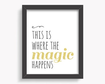Inspirational Typography Print, This is Where the Magic Happens, Office Art, Desk Art, Office Decor, Black and Gold, Sparkle, Minimal Modern