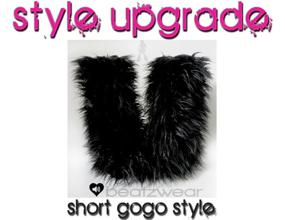 UPGRADE   Short Gogo style fluffies UPGRADE.  Furry legwarmers.  Rave gogo dance furry boots