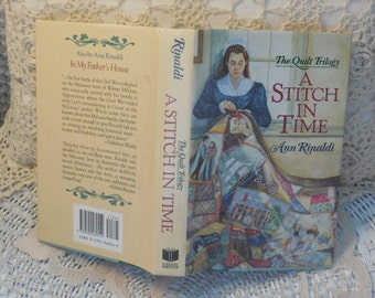 The Quilt Trilogy: A Stitch in Time Hardcover / First Edition 1994  Rinaldi, Ann.historical fiction