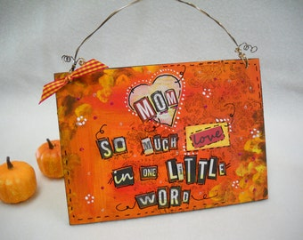 Mom quote autumn fall harvest art wooden signs original mixed media painting art whimsical wall décor quotes wall art