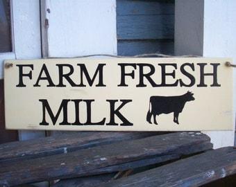 Farm Fresh Milk wood sign