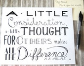 Consideration // Calligraphy Print // Thoughtfulness Saying // Thankful Art Print // A. A. Milne