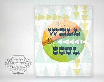 8x10 art print - It is Well With My Soul - geometric shapes, triangles, bright colors - Inspirational Hymn Typography Poster Print