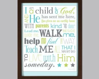 11x14 I Am a Child of God poster - Available in Many Colors